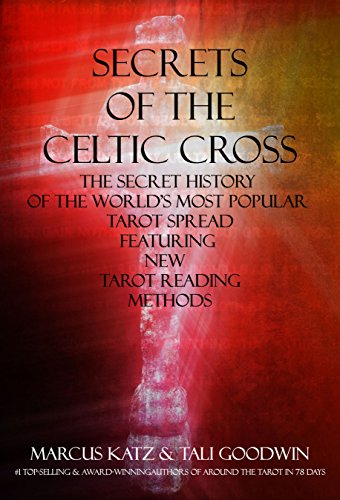 SECRETS OF THE CELTIC CROSS